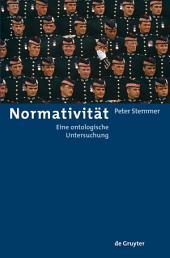 Normativität: Eine ontologische Untersuchung
