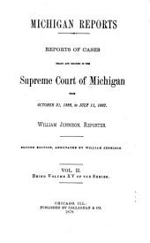 Michigan Reports. 1. VOL. 1-200 ONLY: Volume 15
