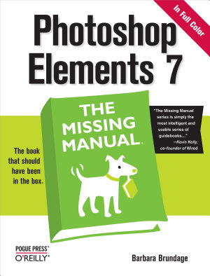 Photoshop Elements 7  The Missing Manual PDF