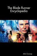 The Blade Runner Encyclopedia