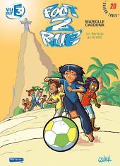 Foot 2 Rue T20: Un mondial au Brésil