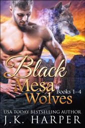 Black Mesa Wolves 1-4