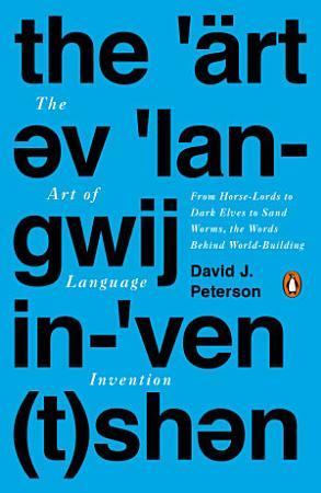 The Art of Language Invention PDF