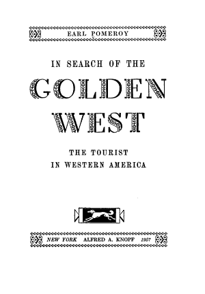 In Search of the Golden West