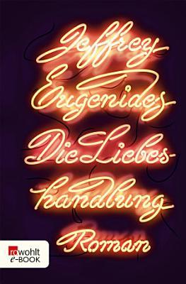 Die Liebeshandlung PDF