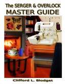 The Serger and Overlock Master Guide PDF
