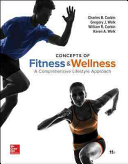 Concepts of Fitness And Wellness  A Comprehensive Lifestyle Approach  Loose Leaf Edition Book