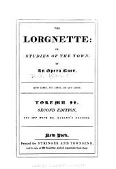The Lorgnette; Or, Studies of the Town: Volume 2