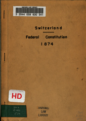 Federal Constitution of the Swiss Confederation (of May 29, 1874.)