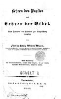 Lehren des Papstes und Lehren der Bibel  Allen Freunden der Wahrheit zur Vergleichung vorgelegt PDF