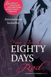 Eighty Days - Rød: Bind 3
