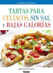 Tartas para celíacos, sin sal y bajas calorías