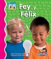 Fey y F_lix