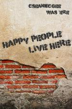 Happy People Live Here
