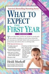 What to Expect the First Year: Edition 2