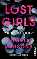 Lost Girls     Was kostet ein Leben  PDF