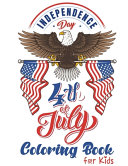 4th Of July Independence Day Coloring Book For Kids Book PDF