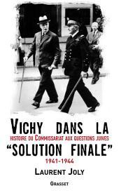 Vichy dans la «solution finale»