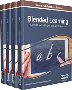 Blended Learning  Concepts  Methodologies  Tools  and Applications PDF