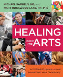Healing with the Arts (embedded videos)