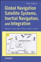 Global Navigation Satellite Systems  Inertial Navigation  and Integration PDF