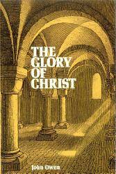 The Glory Of Christ Book PDF