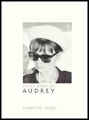 Download Little Book of Audrey Hepburn Book