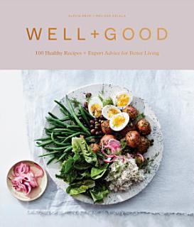Well Good Cookbook Book