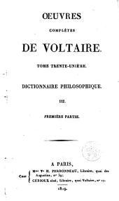 Dictionnaire philosophique: Volume1;Volume3