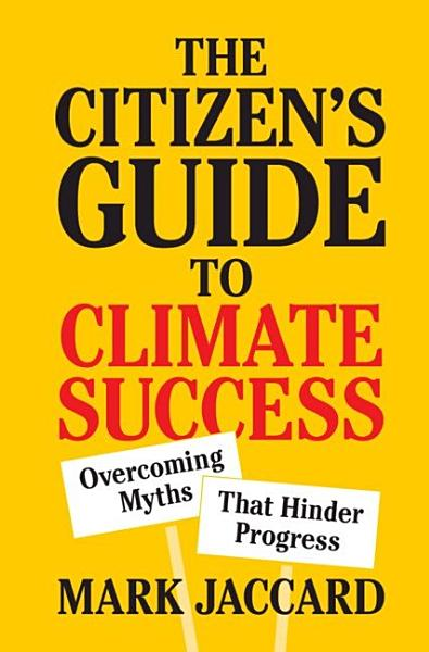 Download The Citizen s Guide to Climate Success Book