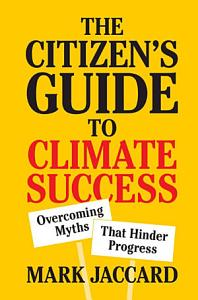 The Citizen s Guide to Climate Success