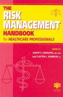 The Risk Management Handbook for Healthcare Professionals PDF
