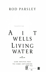 Ancient Wells, Living Water