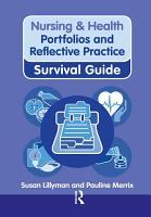 Nursing   Health Survival Guide  Portfolios and Reflective Practice PDF