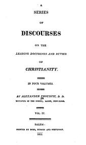 A Series of Discourses on the Leading Doctrines and Duties of Christianity...