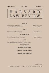 Harvard Law Review: Volume 129, Number 7 - May 2016