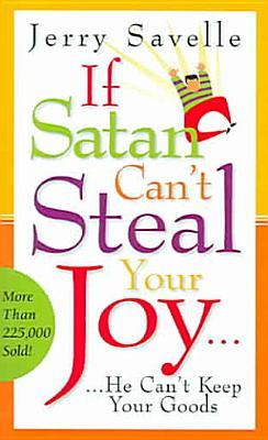 If Satan Can t Steal Your Joy