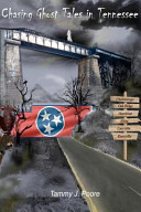Chasing Ghost Tales in Tennessee