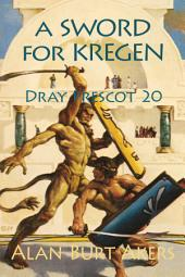 A Sword for Kregen: Dray Prescot #20