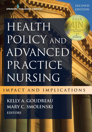 Health Policy and Advanced Practice Nursing  Second Edition