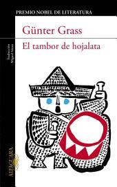 El tambor de hojalata (Trilogía de Danzig 1)