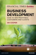 The Financial Times Guide to Business Development