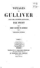 Voyages de Gulliver dans des contrées lointaines: Volume1