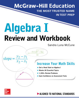 McGraw Hill Education Algebra I Review and Workbook