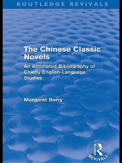 The Chinese Classic Novels  Routledge Revivals  PDF