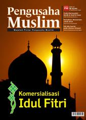 Edisi 08/2012 - Majalah Pengusaha Muslim: Komersialisasi Idul Fitri