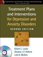 Treatment Plans and Interventions for Depression and Anxiety Disorders, 2e: Edition 2