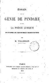 Essais sur le génie de Pindare et sur la poésie lyrique dans ses rapports avec l'élévation morale et religieuse des peuples