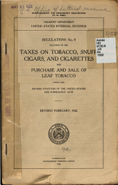 Regulations No. 8 Relating to the Taxes on Tobacco, Snuff, Cigars, and Cigarettes and Purchase and Sale of Leaf Tobacco Under the Revised Statutes of the United States and Subsequent Acts
