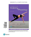 Fundamentals Of Anatomy And Physiology Books A La Carte Edition